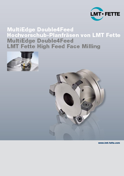 MultiEdge Double4Feed - LMT Fette High Feed Face Milling